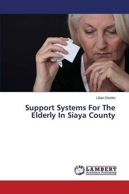Support Systems for the Elderly in Siaya County