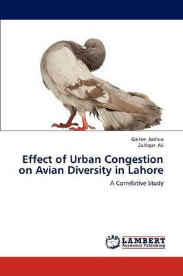 Effect of Urban Congestion on Avian Diversity in Lahore