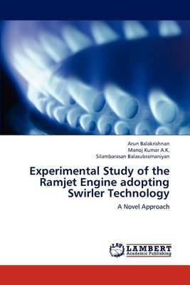 Experimental Study of the Ramjet Engine Adopting Swirler Technology