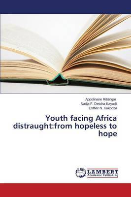 Youth Facing Africa Distraught: From Hopeless to Hope
