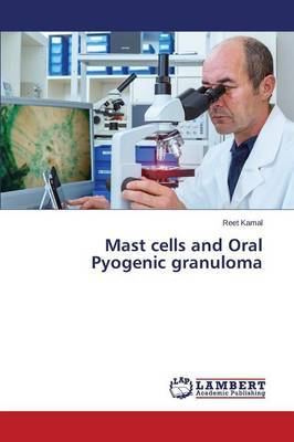Mast Cells and Oral Pyogenic Granuloma