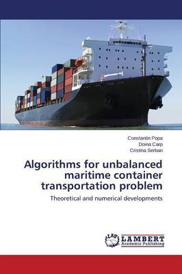 Algorithms for Unbalanced Maritime Container Transportation Problem