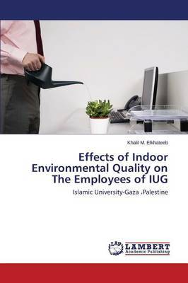 Effects of Indoor Environmental Quality on the Employees of Iug