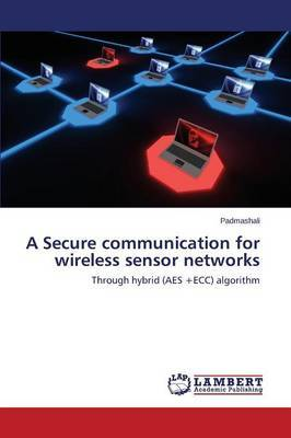 A Secure Communication for Wireless Sensor Networks