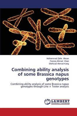 Combining Ability Analysis of Some Brassica Napus Genotypes