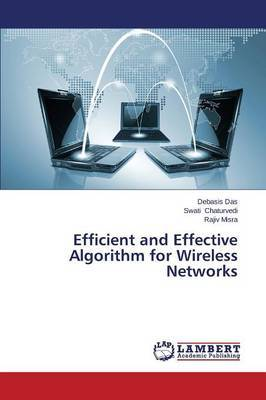 Efficient and Effective Algorithm for Wireless Networks