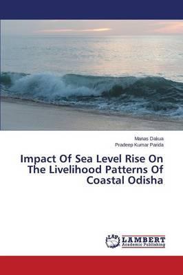 Impact of Sea Level Rise on the Livelihood Patterns of Coastal Odisha