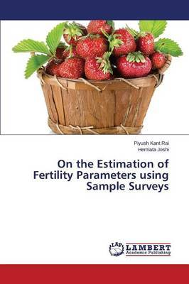 On the Estimation of Fertility Parameters Using Sample Surveys
