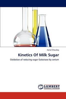 Kinetics of Milk Sugar