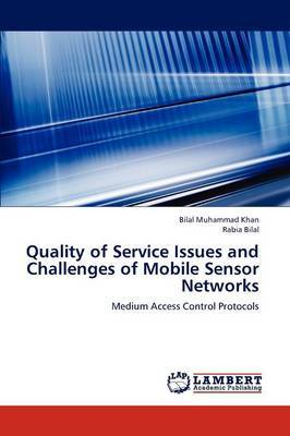 Quality of Service Issues and Challenges of Mobile Sensor Networks