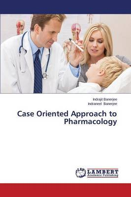 Case Oriented Approach to Pharmacology