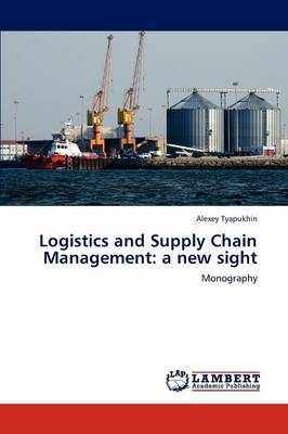 Logistics and Supply Chain Management: A New Sight