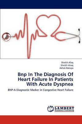 Bnp in the Diagnosis of Heart Failure in Patients with Acute Dyspnea