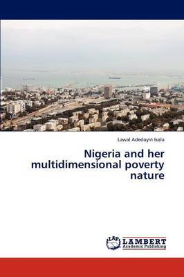 Nigeria and Her Multidimensional Poverty Nature