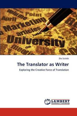 The Translator as Writer