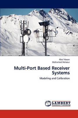 Multi-Port Based Receiver Systems