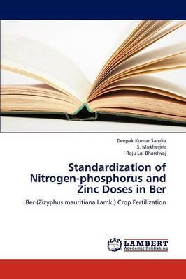 Standardization of Nitrogen-Phosphorus and Zinc Doses in Ber
