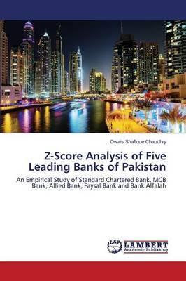 Z-Score Analysis of Five Leading Banks of Pakistan