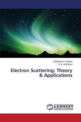 Electron Scattering: Theory & Applications