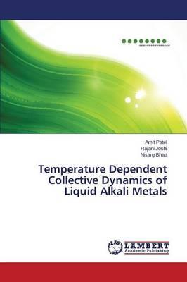 Temperature Dependent Collective Dynamics of Liquid Alkali Metals