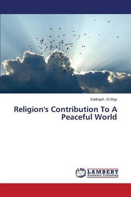 Religion's Contribution to a Peaceful World