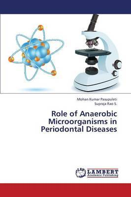 Role of Anaerobic Microorganisms in Periodontal Diseases