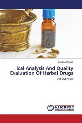Ical Analysis and Quality Evaluation of Herbal Drugs