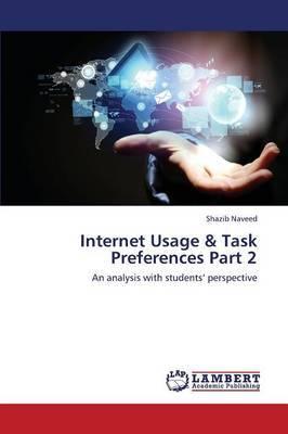 Internet Usage & Task Preferences Part 2