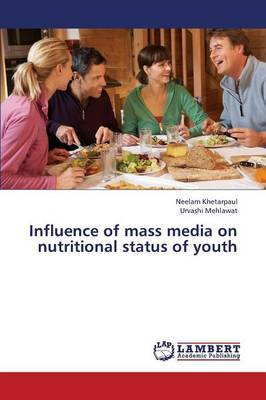 Influence of Mass Media on Nutritional Status of Youth
