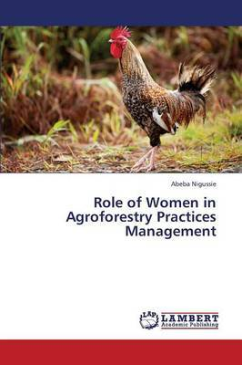 Role of Women in Agroforestry Practices Management