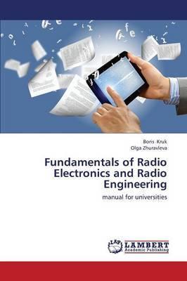 Fundamentals of Radio Electronics and Radio Engineering