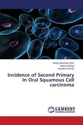 Incidence of Second Primary in Oral Squamous Cell Carcinoma