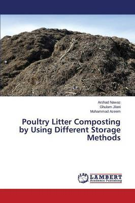Poultry Litter Composting by Using Different Storage Methods