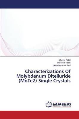 Characterizations of Molybdenum Ditelluride (Mote2) Single Crystals