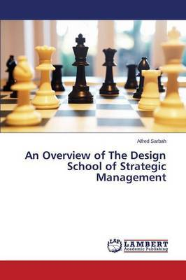 An Overview of the Design School of Strategic Management