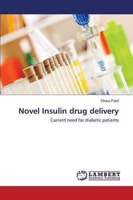 Novel Insulin Drug Delivery
