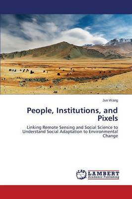 People, Institutions, and Pixels