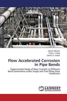 Flow Accelerated Corrosion in Pipe Bends