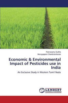 Economic & Environmental Impact of Pesticides Use in India