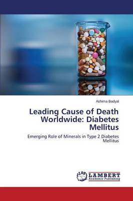 Leading Cause of Death Worldwide: Diabetes Mellitus