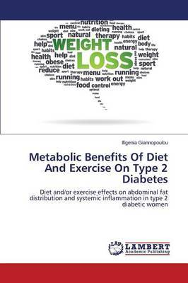 Metabolic Benefits of Diet and Exercise on Type 2 Diabetes