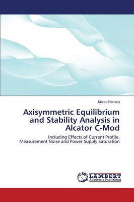 Axisymmetric Equilibrium and Stability Analysis in Alcator C-Mod