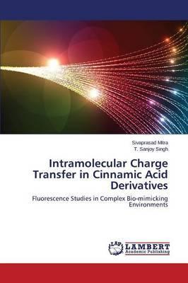 Intramolecular Charge Transfer in Cinnamic Acid Derivatives