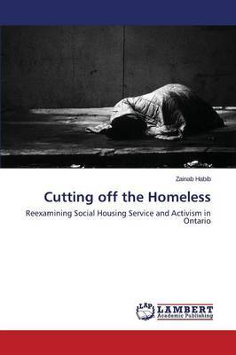 Cutting Off the Homeless