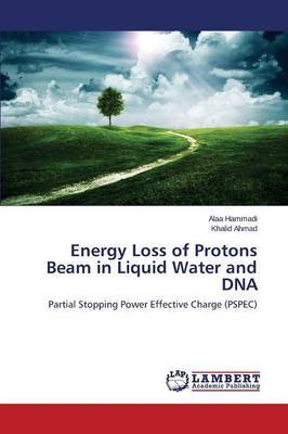 Energy Loss of Protons Beam in Liquid Water and DNA