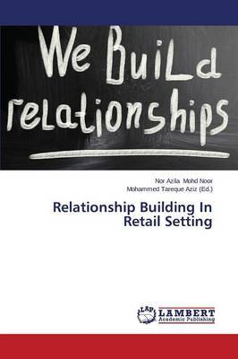 Relationship Building in Retail Setting