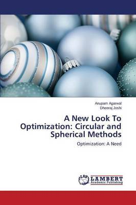 A New Look to Optimization: Circular and Spherical Methods