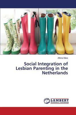 Social Integration of Lesbian Parenting in the Netherlands