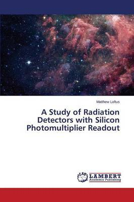 A Study of Radiation Detectors with Silicon Photomultiplier Readout