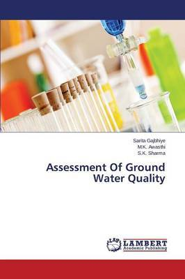 Assessment of Ground Water Quality